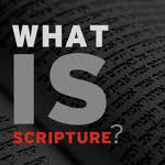 Post image for What Is Scripture?
