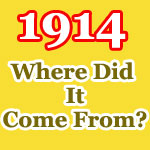 Post image for Where Did The 1914 Date Really Come From?
