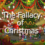 Post image for The Fallacy of Christmas