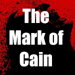 Post image for What Is The Mark of Cain?