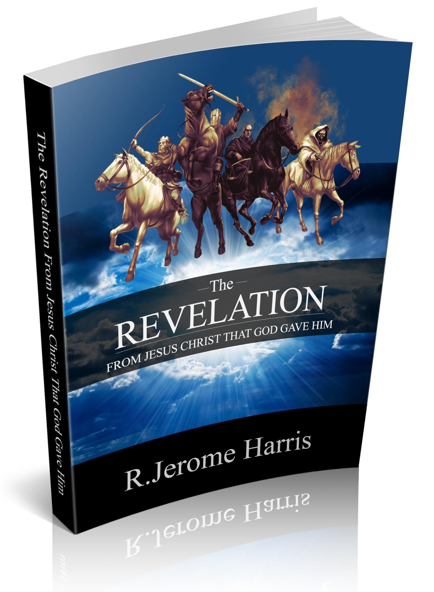 The Revelation From Jesus Christ That God Dave Him